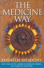 Cover of: The Medicine Way | Kenneth Meadows