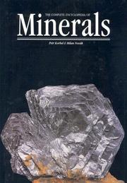 The Complete Encyclopedia of Minerals (Rocks, Minerals and Gemstones) by Petr Korbel, Milan Novak