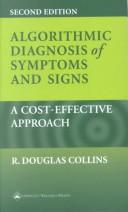 Cover of: Algorithmic diagnosis of symptoms and signs