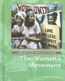 Cover of: American Voices from the Women's Movement (American Voices)