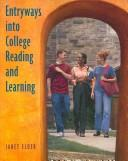 Cover of: Entryways into College Reading and Learning | Janet Elder