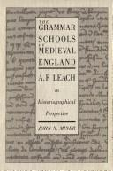 Cover of: The grammar schools of medieval England