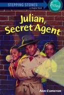 Cover of: Julian, secret agent