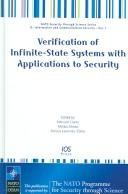 Cover of: Verification of Infinite-State Systems with Applications to Security: Volume 1 NATO Security through Science Series |