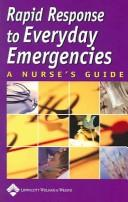 Cover of: Rapid Response to Everyday Emergencies
