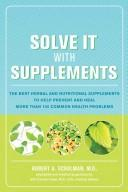 Cover of: Solve it with supplements | Robert A. Schulman