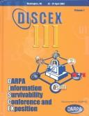 Cover of: Proceedings: Darpa Information Survivability Conference and Exposition