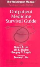 The The Washington Manual® Outpatient Medicine Survival Guide (Washington Manual Survival Guide Series) by Washington University School of Medicine Department of Medicine, Grace A Lin, Jill Elwing, Gregory Sayuk