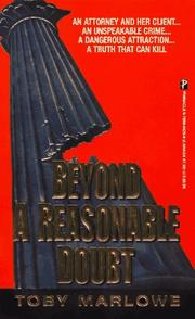 Cover of: Beyond A Reasonable Doubt | Toby Marlowe