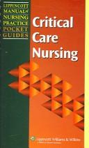 Cover of: Critical care nursing. |