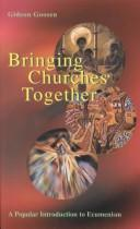 Bringing churches together by Gideon Goosen