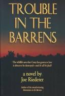 Cover of: Trouble in the barrens