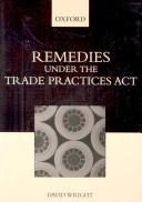 Cover of: Remedies under the Trade Practices Act