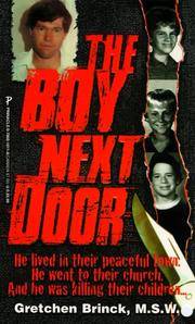 Cover of: The Boy Next Door (True Crime) | Gretchen Brinck MSW