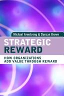 Strategic reward by Michael Armstrong