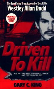 Cover of: Driven To Kill (Pinnacle True Crime)