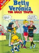 Cover of: Ugly Truth (Betty and Veronica) | Nelson Ribeiro