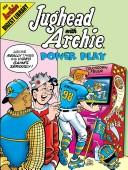 Cover of: Power Play (Jughead with Archie)