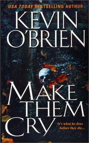 Cover of: Make them cry | Kevin O