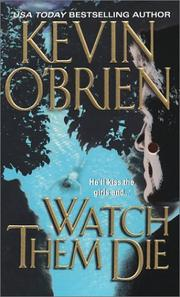 Cover of: Watch Them Die | Kevin O'Brien