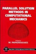 Cover of: Parallel solution methods in computational mathematics |