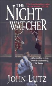 Cover of: The night watcher | John Lutz