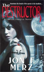 Cover of: The destructor | Jon F. Merz