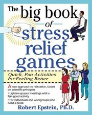 Cover of: The big book of stress-relief games | Robert Epstein