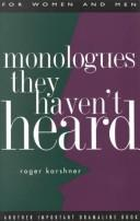 Cover of: Monologues they haven't heard