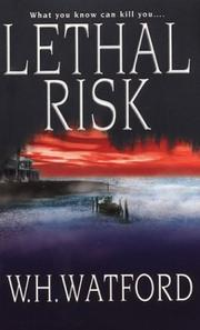 Cover of: Lethal risk | W. H. Watford