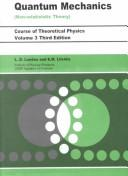 Course of Theoretical Physics: Vol. 3, Quantum Mechanics: Non-Relativistic Theory