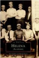 Cover of: Helena, Alabama | Ken Penhale