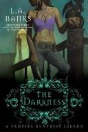 Cover of: The Darkness | L. A. Banks