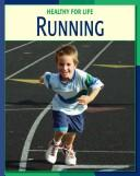 Running (Healthy for Life)