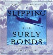 Cover of: Slipping the Surly Bonds | Dave English