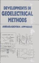 Cover of: Developments in geoelectrical methods | Ankaraboyina Apparao