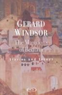 Cover of: mansions of Bedlam | Gerard Windsor