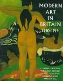 Cover of: Modern art in Britain, 1910-1914