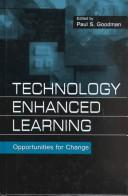Cover of: Technology Enhanced Learning | Paul S. Goodman
