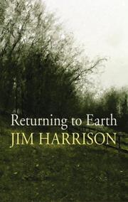 Cover of: Returning to Earth | Jim Harrison