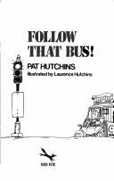 Cover of: Follow that bus!