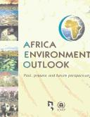 Cover of: Africa Environment Outlook - Past, Present and Future Perspectives | United Nations Environment Programme.