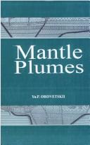 Cover of: Mantle plumes | I͡U. P. Orovet͡skiĭ