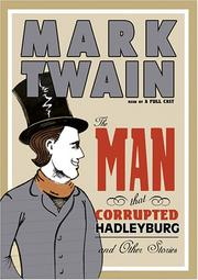 Cover of: The Man That Corrupted Hadleyburg and Other Stories | Mark Twain