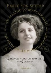 Cover of: The Making of a Marchioness and The Methods of Lady Waldenhurst