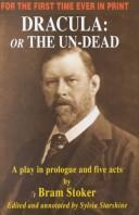 Cover of: Draculaor the Un-Dead: a play in prologue and five acts