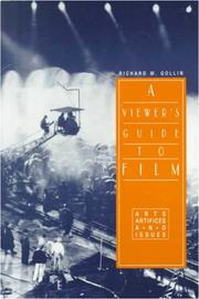 Cover of: A viewer's guide to film | Richard M. Gollin