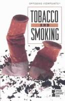 Opposing Viewpoints Series - Tobacco and Smoking (paperback edition) (Opposing Viewpoints Series)
