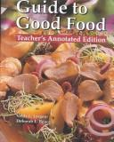 Guide to good food by Velda L. Largen