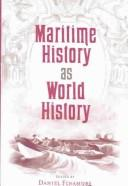 Cover of: Maritime History as World History (New Perspectives on Maritime History and Nautical Archaeology) | Daniel Finamore